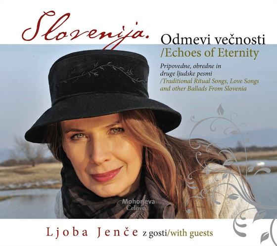 Slovenija. Odmevi večnosti / Pripovedne, obredne in druge ljudske pesmi